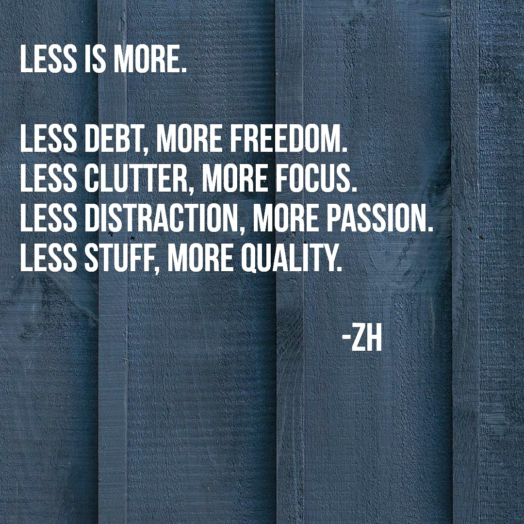 Less is More: My Journey to Minimalism.