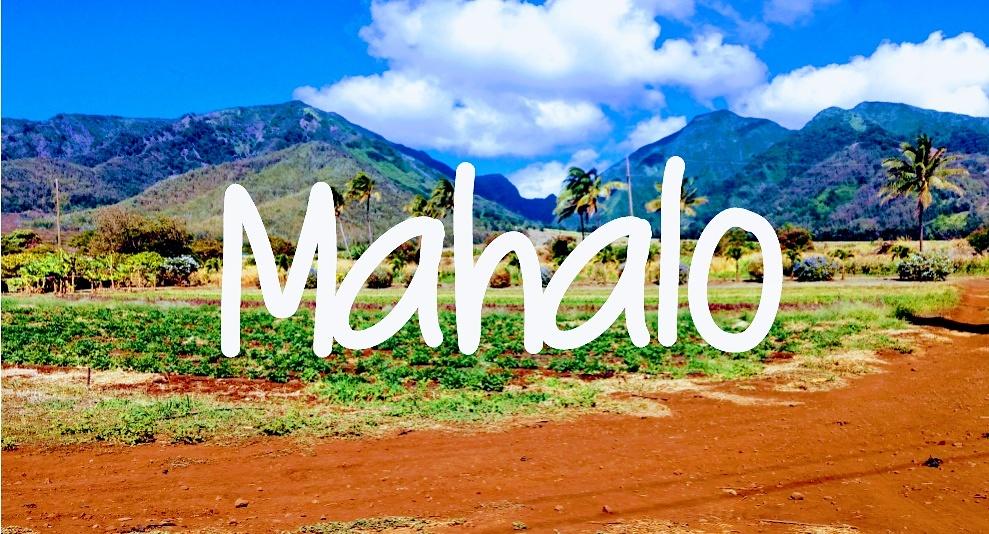 Mahalo: With Gratitude